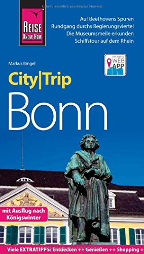 CityTrip Bonn: Reiseführer mit Faltplan und kostenloser Web-App, Reise Know-How