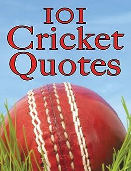 101 Cricket Quotes (English Edition) par [Jardine, Crombie]