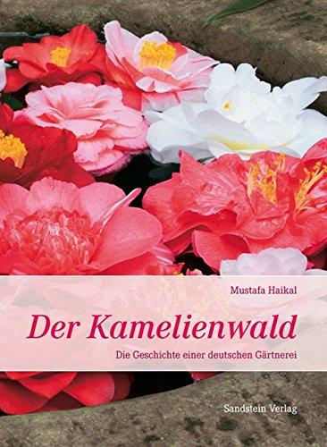 der-kamelienwald-die-geschichte-einer-deutschen-gartnerei
