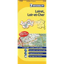 Michelin Map France: Loiret, Loir-et-Cher 318 (Maps/Local (Michelin)) (English and French Edition) by Michelin (2011-01-16)