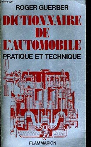 ROGER GUERBER dictionnaire de l'automobile - pratique et technique 1967