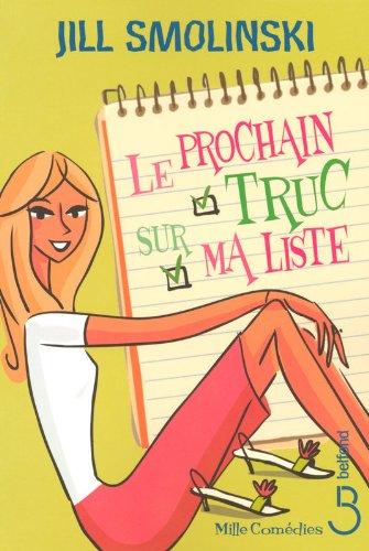 Le Prochain Truc Sur Ma Liste [Pdf/ePub] eBook