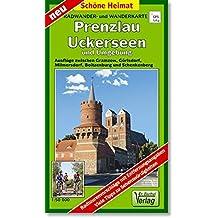 Radwander- und Wanderkarte Prenzlau, Uckerseen und Umgebung: Ausflüge zwischen Gramzow, Görlsdorf, Milmersdorf, Boitzenburg und Schenkenberg. 1:50000 (Schöne Heimat)