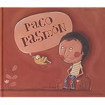Paco Pasmón (colección O)
