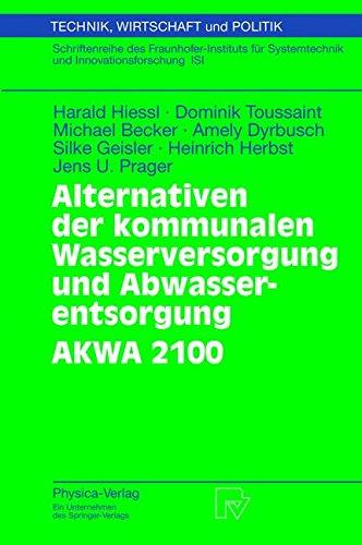 alternativen-der-kommunalen-wasserversorgung-und-abwasserentsorgung-akwa-2100-technik-wirtschaft-und