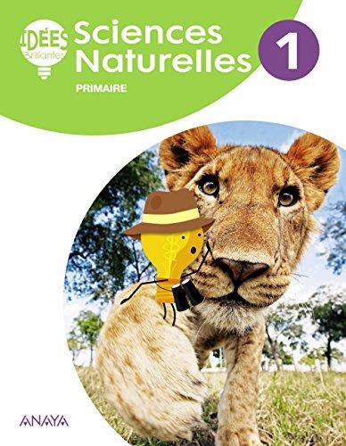 Sciences Naturelles 1. Livre de l'élève (Idées Brillantes)