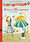 Erst ich ein Stück, dann du - Klassiker-Alice im Wunderland (Erst ich ein Stück. Klassiker für Leseanfänger, Band 7)