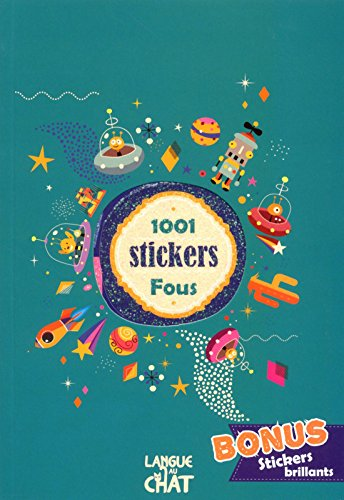 1001 Stickers Fous