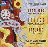 Charles Villiers Stanford : Cello Sonata no. 2, Ireland: Cello Sonata & Bridge: Elegy , Scherzetto