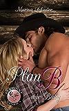 Plan B wie Baby: Liebesroman (Elkpoint Stories)