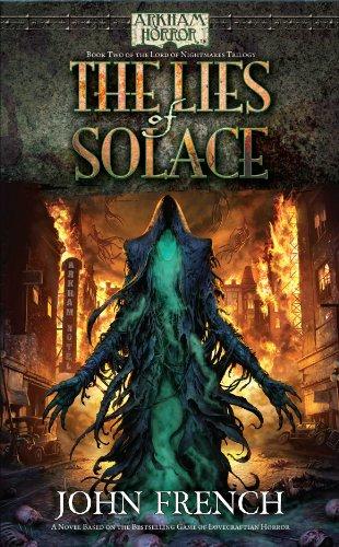 The Lies of Solace (Arkham Horror Novels): Lies of Solace (Arkham Horror - the Lord of Nightmares Trilogy)