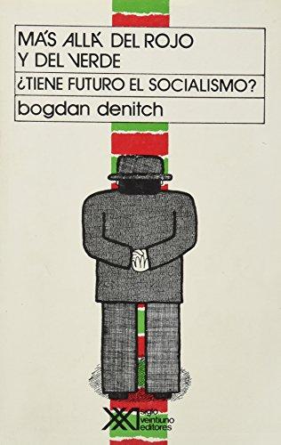 Más allá del rojo y del verde: ¿Tiene futuro el socialismo? (Teoría)