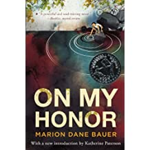 On My Honor (Turtleback School & Library Binding Edition) by Marion Dane Bauer (2012-08-07)