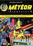 Meteor Intégrale T10