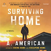 Surviving Home: The Survivalist Series, Book 2