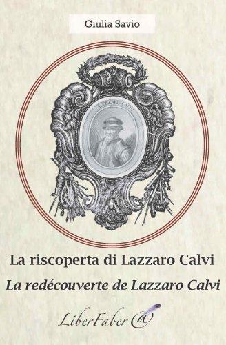 La redécouverte de Lazzaro Calvi/La riscoperta di Lazzaro Calvi