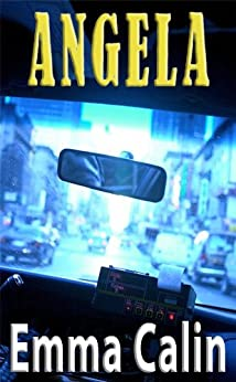 Angela: A Paranormal Mystery (The Love in a Hopeless Place Collection Book 4) (English Edition) par [Calin, Emma]