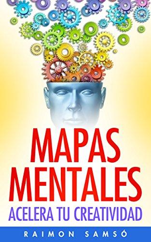 Mapas Mentales: Acelera tu creatividad por Raimon Samsó