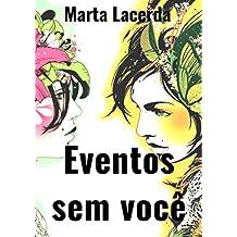 Eventos sem você (Portuguese Edition)