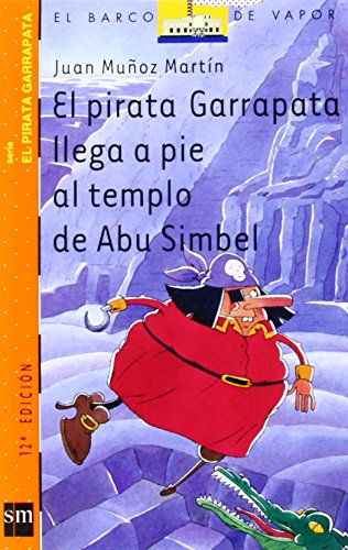 el-pirata-garrapata-llega-a-pie-al-templo-de-abu-simbel-barco-de-vapor-naranja