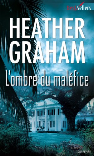 L'ombre du maléfice (Best-Sellers) (French Edition)