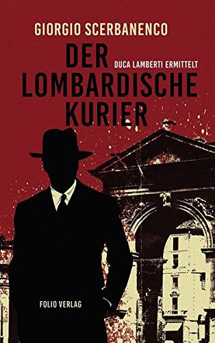 Der lombardische Kurier: Duca Lamberti ermittelt