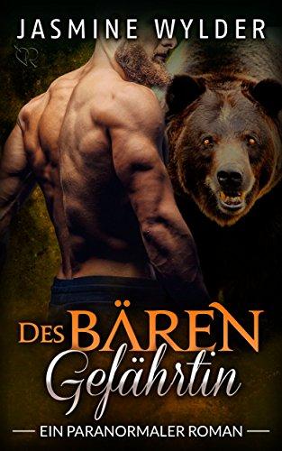 Des Bären Gefährtin: Ein paranormaler Roman (Vom Schicksal bestimmt 5)