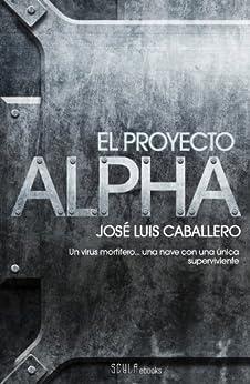 El proyecto Alpha de [Caballero, José Luis]