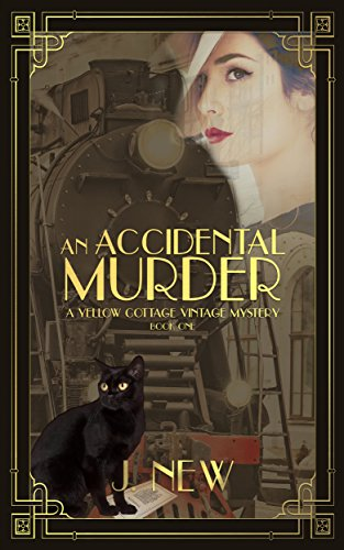 an-accidental-murder-a-yellow-cottage-vintage-mystery-book-1-the-yellow-cottage-vintage-mysteries-en