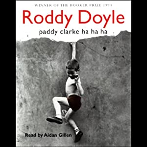 Paddy Clarke Ha Ha Ha (Audio Download): Amazon.co.uk: Aiden Gillen ...