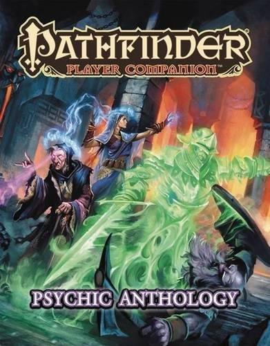 Pathfinder Player Companion: Psychic Anthology por Paizo Staff