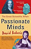 Passionate Minds: The Great Scientific Affair