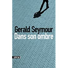 Dans son ombre (French Edition)