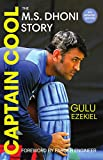 #5: Captain Cool: The M.S. Dhoni Story - 4th Revised Edition