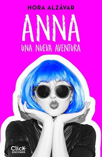 Anna (New Adult Romántica) por Nora Alzávar