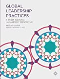 Global Leadership Practices: A Cross-Cultural Management Perspective - Bettina Gehrke