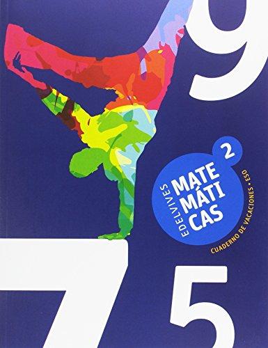 Cuaderno de Vacaciones Matemáticas 2.º ESO (Vacaciones Secundaria) - 9788414008362
