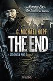 The End 1 - Die neue Welt: Thriller - US-Bestseller