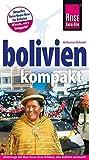 Bolivien kompakt (Reiseführer) - Katharina Nickoleit