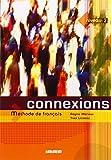 Connexions: Livre de l'eleve Niveau 2: Methode De Francais (French Edition) by Regine Merieux (2004-11-07)