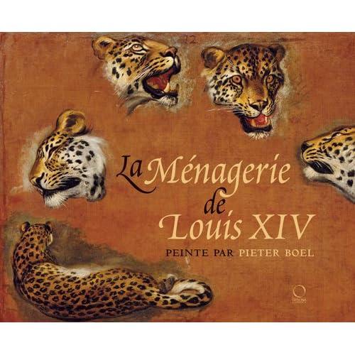 La ménagerie de Louis XIV peinte par Pieter Boel
