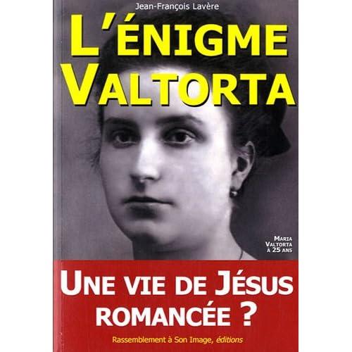 L'énigme Valtorta : Une vie de Jésus romancée ?