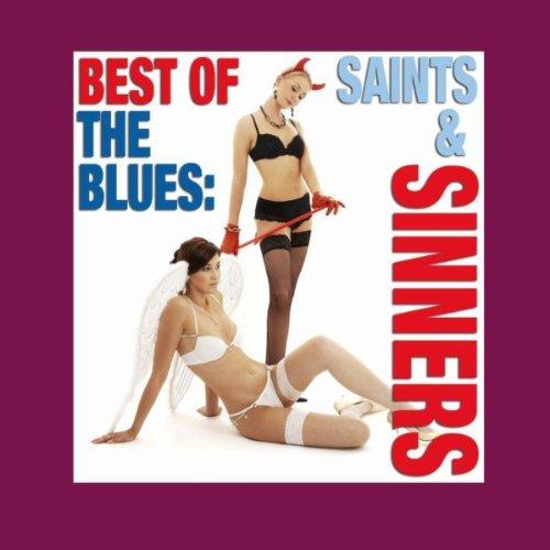 Best of the Blues Saints & Sinners
