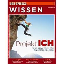 SPIEGEL WISSEN 3/2013: Projekt Ich