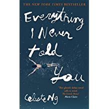 Everything I Never Told You (English Edition)