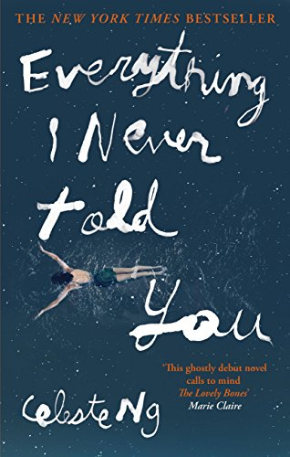 Everything I Never Told You (English - Kindle Best Fire