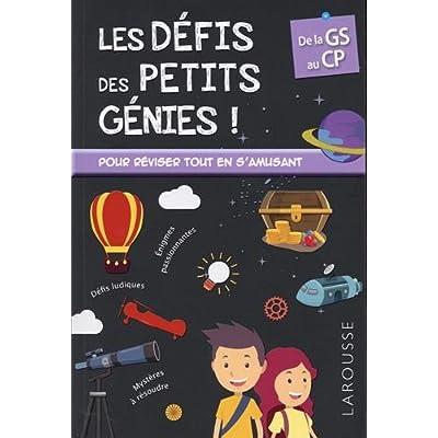 Les défis des petits génies ! : De la Grande Section au CP, 5-6 ans- Cahier de vacances