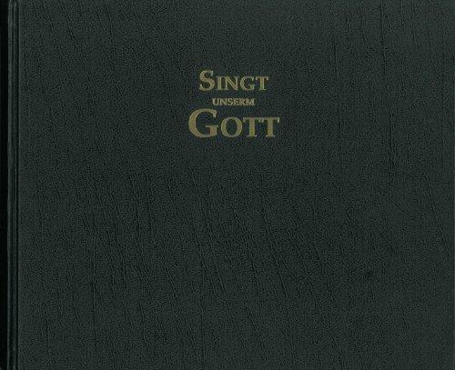 Free Singt Unserm Gott Liederbuch österreich 2014 Organisten Pdf