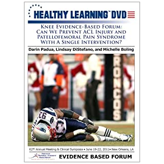 Knee Evidence-Based Forum: Can We Prevent ACL Injury and Patellofemoral Pain Syndrome With a Single Intervention?