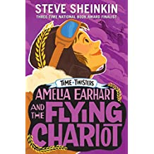 Amelia Earhart and the Flying Chariot (Time Twisters) [Idioma Inglés]